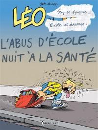 Léo et Lu. Volume 9, Piques épiques, écoles et drames...