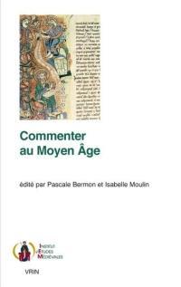 Commenter au Moyen Age