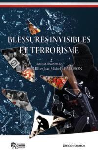 Blessures invisibles et terrorisme