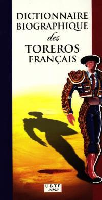 Dictionnaire biographique des toreros français