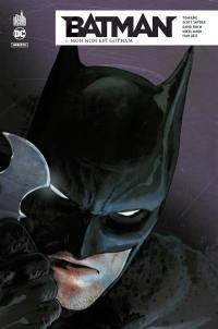 Batman rebirth. Volume 1, Mon nom est Gotham