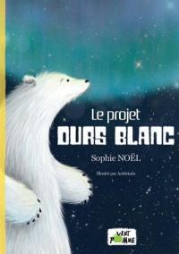 Le projet ours blanc