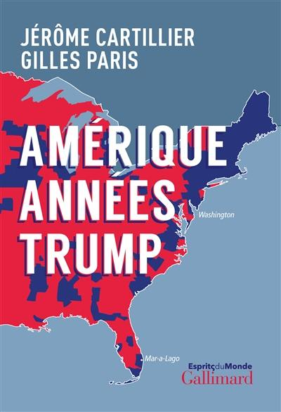 L'Amérique, années Trump