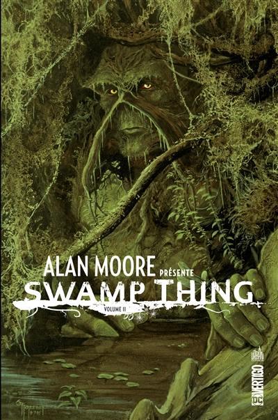 Alan Moore présente Swamp Thing. Volume 2,