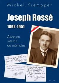 Joseph Rossé, 1892-1951