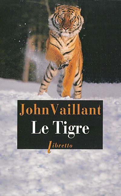 Le tigre : une histoire de survie dans la taïga, récit