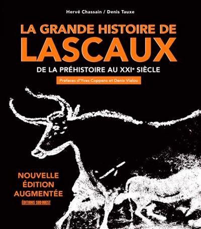La grande histoire de Lascaux