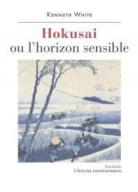 Hokusai ou L'horizon sensible