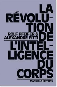 La révolution de l'intelligence du corps