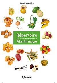 Le grand livre des fruits et légumes de la Martinique