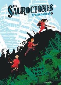 Les Sauroctones. Volume 2,