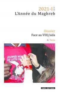 Année du Maghreb (L'). n° 25, Face au VIH-sida