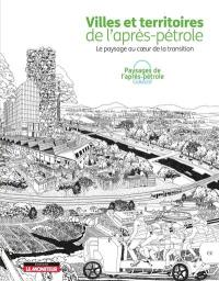 Villes et territoires de l'après-pétrole