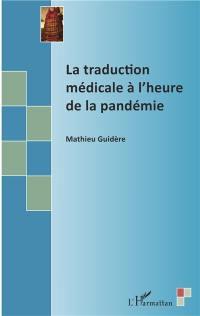 La traduction médicale à l'heure de la pandémie