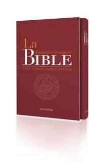 La Bible avec notes explicatives