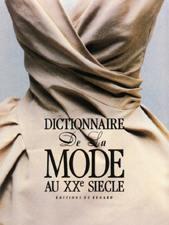 Dictionnaire de la mode au XXe siècle