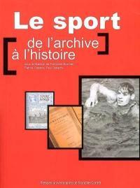 Le sport, de l'archive à l'histoire