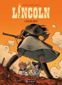 Lincoln. Volume 6, French lover