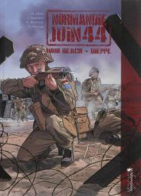 Normandie, juin 44. Volume 5, Juno Beach/Dieppe