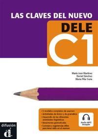 Las claves de Nuevo DELE C1 : niveau C1 du CERCL