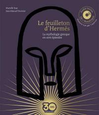 Le feuilleton d'Hermès