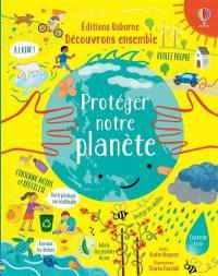 Protéger notre planète