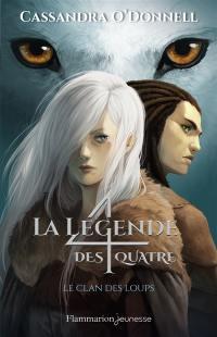 La légende des 4. Volume 1, Le clan des loups