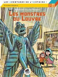 Aventures chez les pharaons. Volume 5, Les monstres du Louvre