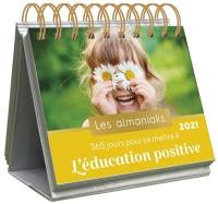 365 jours pour se mettre à l'éducation positive