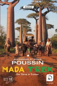 Mada trek : de Tana à Tuléar