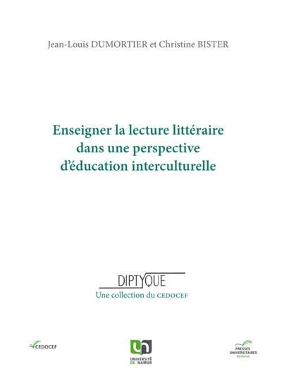 Enseigner la lecture littéraire dans une perspective d'éducation interculturelle