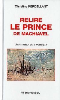 Relire Le prince de Machiavel