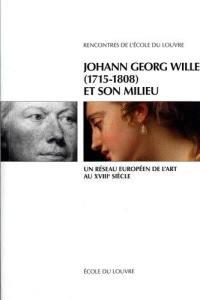 Johann Georg Wille (1715-1808) et son milieu