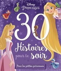 30 histoires pour le soir, Pour les petites princesses