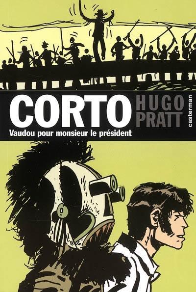 Corto. Volume 11, Vaudou pour Monsieur le Président