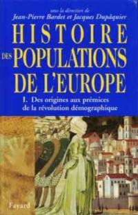 Histoire des populations de l'Europe. Volume 1, Des origines à la transition démographique