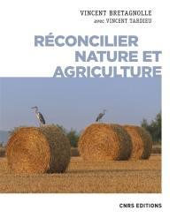Réconcilier nature et agriculture : champs de recherche