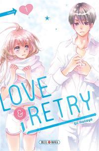Love & retry. Volume 1,