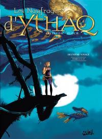 Les naufragés d'Ythaq, Tomes 13 à 15