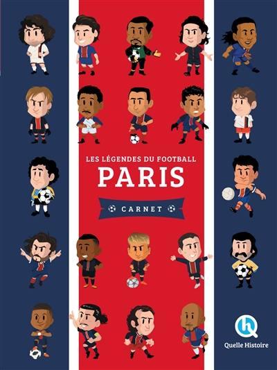 Les légendes du football : Paris