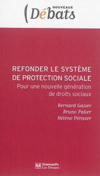 Refonder le système français de protection sociale