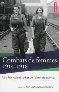 Combats de femmes, 1914-1918