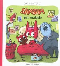 SamSam. Volume 8, SamSam est malade