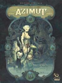 Azimut. Volume 1, Les aventuriers du temps perdu