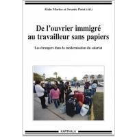 De l'ouvrier immigré au travailleur sans papiers