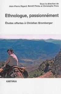 Ethnologue, passionnément
