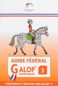 Guide fédéral galop 3