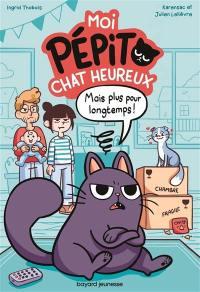 Moi, Pépito, chat heureux