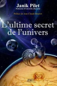 L'ultime secret de l'Univers