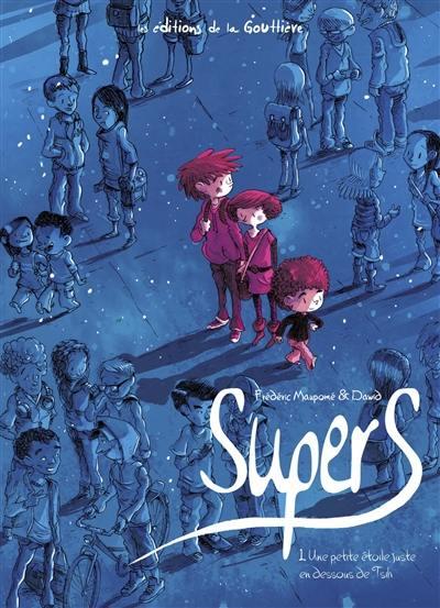 Supers. Volume 1, Une petite étoile juste en dessous de Tsih